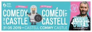 Comedi yn y Castell! @ Castell Conwy | Wales | United Kingdom